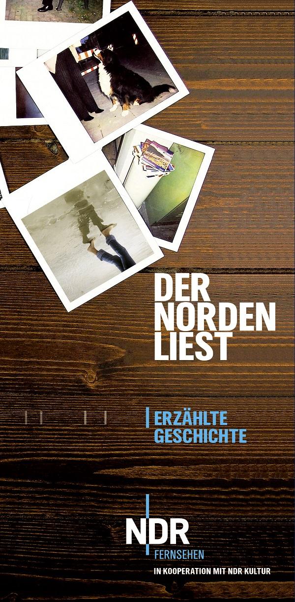 Der Norden liest – Erzählte Geschichte eine Reihe des Kulturjournals NDR Fernsehen