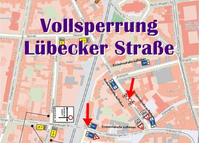 Vollsperrung der Lübecker Straße ab morgen um 07.00 Uhr